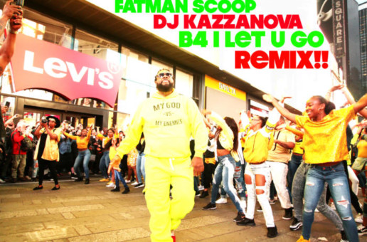 Fatman Scoop & DJ Kazzanova – Before I Let U Go (Beyonce Remix) (Video)