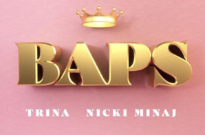 Trina – BAPS Ft. Nicki Minaj