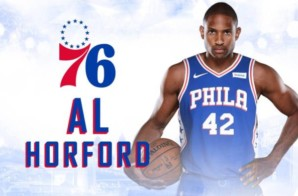 Done Deal: The Philadelphia 76ers Have Officially Signed Al Horford