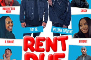 "Checkout the Trailer for ""Rent Due"" Starring B.Simone, Shiggy, Ha Ha Davis, Machine Gun Kelly & Watch Jazzy"