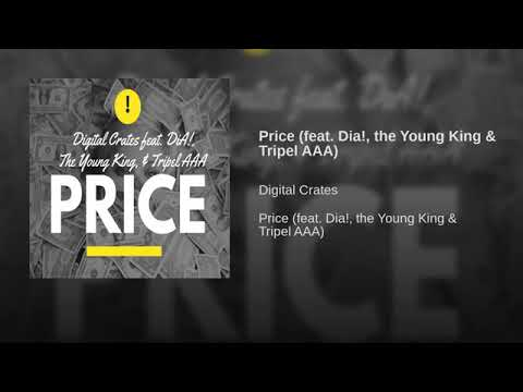 hqdefault-3 Digital Crates - Price ft Dia!, The Young King & Tripel AAA