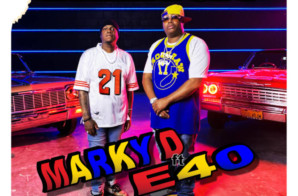 Marky D – Everything Ft. E-40