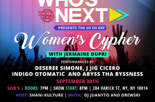 Hot 97's Who's Next Presents The So So Def Women's Cypher w/ Jermaine Dupri & More on 9/30