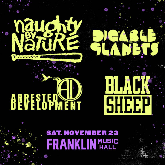 1123-Philly-NaughtyByNature-1200x1200-v2 Naughty By Nature, Digable Planets, Arrested Development, Black Sheep LIVE at Franklin Music Hall in Philly on Nov 23rd!