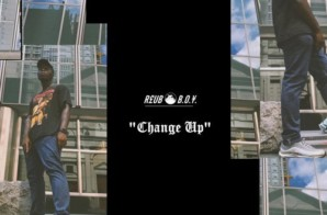 REUB B.O.¥. – Change Up/Survive