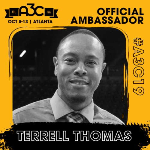 TERRELL-THOMAS-500x500 Everyday a Star Is Born: 2019 A3C Kicks Off This Week in Atlanta; Enter To Win a Chance to Attend A3C (Oct. 8th-13th)