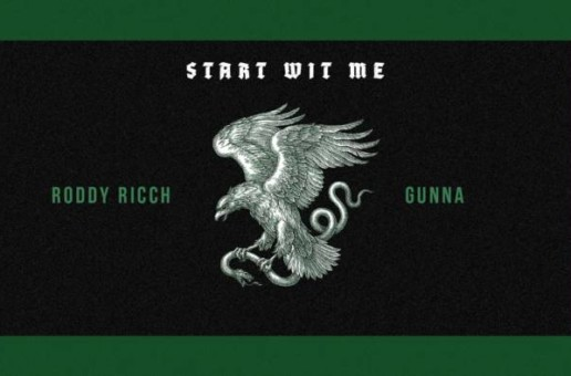 Roddy Ricch – Start Wit Me feat. Gunna