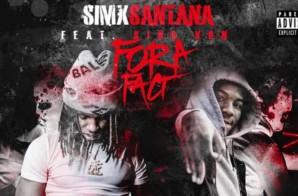 SimxSantana – For A Fact Ft. King Von