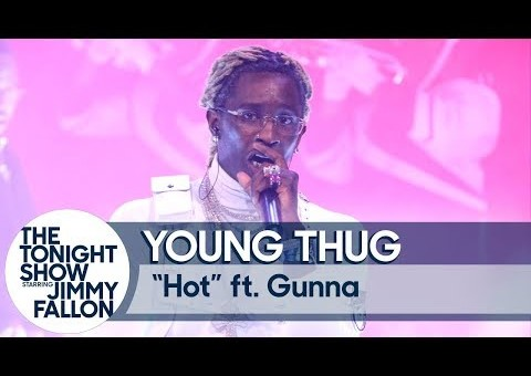 "Young Thug Performs ""Hot"" Alongside Gunna On The Tonight Show (Video)"