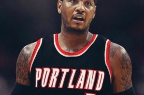 Blazin' Glory: Carmelo Anthony Agrees To Terms with the Portland Trailblazers