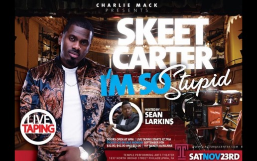 "CHARLIE MACK PRESENTS COMEDIAN AND FUNNY MAN, ""SKEET CARTER"" LIVE IN CONCERT"