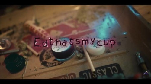 "EdThatsMyCup – ""Off That Drank"""