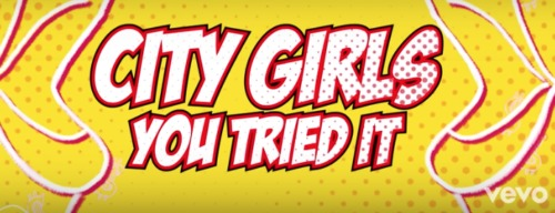 Screen-Shot-2019-11-27-at-12.04.45-PM-500x192 City Girls - You Tried It (Lyric Video)