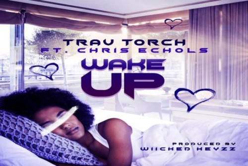Trav Torch – Wake Up