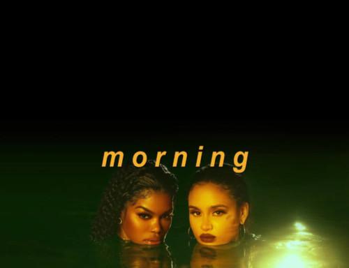 Teyana Taylor – Morning Ft. Kehlani