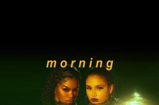Teyana Taylor – Morning Ft. Kehlani (Video)