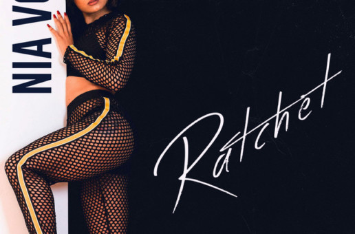 Nia Vox – Ratchet