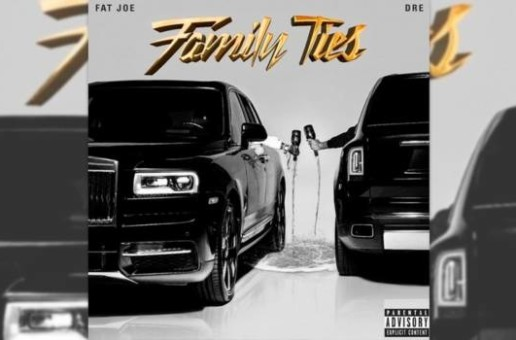 Fat Joe – Family Ties (Album Stream)