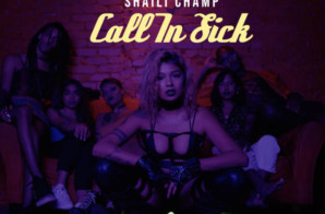 Shaili Champ – Call In Sick (Video)