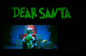 Dax – Dear Santa Ft. The Grinch