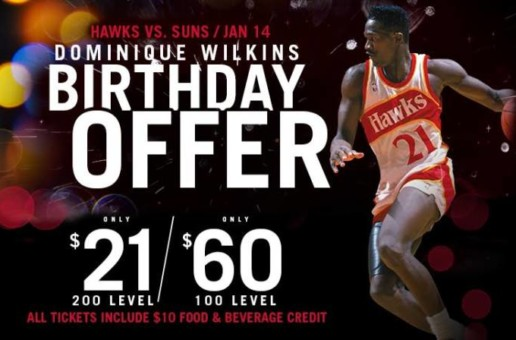 The Atlanta Hawks Invite YOU To Celebrate Basketball Hall of Famer Dominique Wilkins' 60th Birthday TONIGHT at State Farm Arena