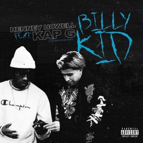 billy-kid-500x500 Henney Howell - Billy Kid Ft. Kap G (Video)