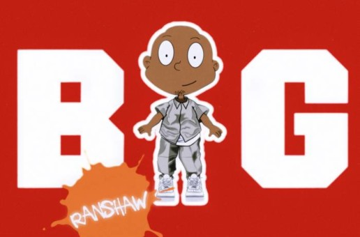 "The Real Ranshaw ""Big Freestyle"" Out Now"