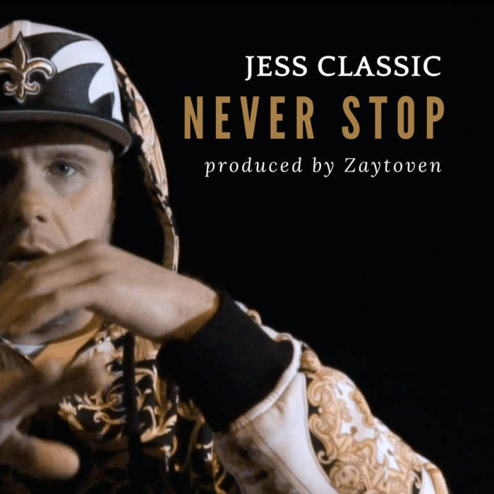 "Jess-Classic-Never-Stop-Cover-1 Jess Classic announces his new Zaytoven produced single, ""Never Stop"""