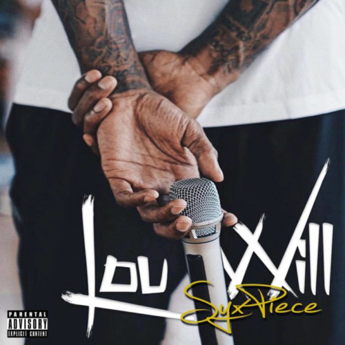 "Lou-Will-Syx-500x500 Lou Will Drops His New Project, ""Syx Piece"", Just In Time For NBA All Star Weekend 2020"