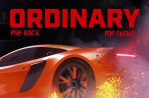 PnB Rock – Ordinary ft. Pop Smoke