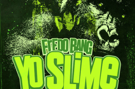 "Fredo Bang Releases ""Yo Slime"" Video via Def Jam Records!"