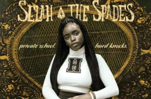 Check out a FIRST LOOK from the Upcoming Film SELAH AND THE SPADES (Video)