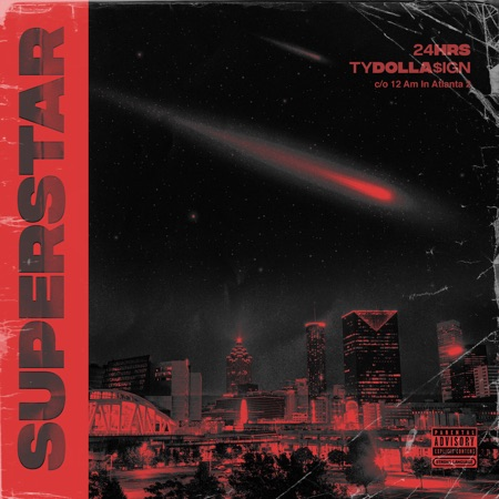 "450x450bb 24hrs and Ty Dolla $ign drop ""Superstar"" single!"