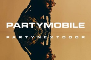 PARTYNEXTDOOR – PARTYMOBILE (Album Stream)