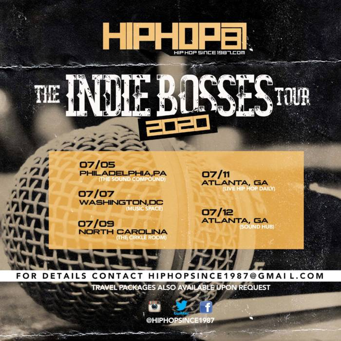 "IMG_9959 HipHopSince1987 Announces the ""INDIE BOSSES"" TOUR"