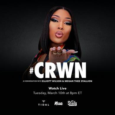 image001-5 Watch Megan Thee Stallion's Live TIDAL CRWN Interview on 3/10!