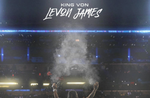 King Von shares LeVon James his highly anticipated second project + G Herbo video!