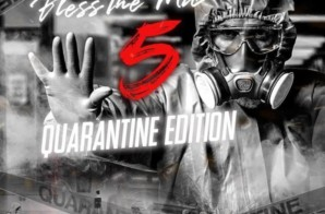 Bless The Mic 5 (Quarantine Edition) [Mixtape]