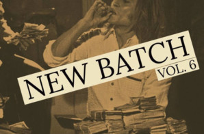 DJ Ismatik – New Batch Vol 6 (Mixtape Stream)