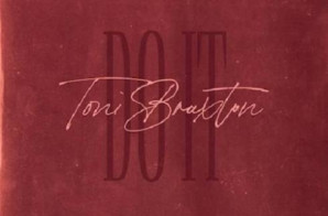 Toni Braxton – Do It