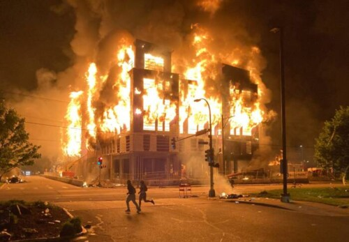 Minneapolis-Riots-scaled-1-500x347 BURNING BUILDINGS CAN BE REBUILT LIFE CAN NOT BE GIVEN BACK