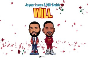 Joyner Lucas x Will Smith – Will (Remix)
