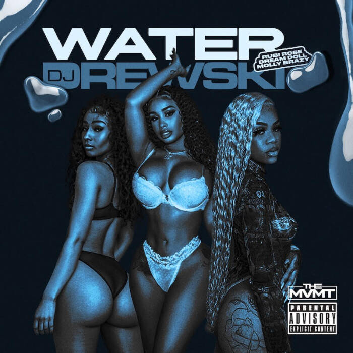 "unnamed-1-7 DJ Drewski x Dream Doll x Molly Brazy x Rubi Rose - ""Water"""
