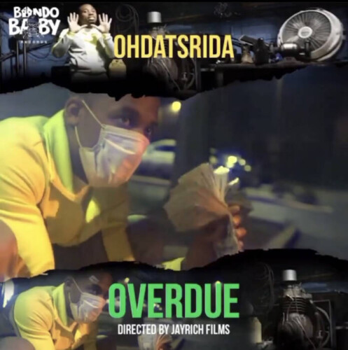 "unnamed-2-6-497x500 OhDatsRida Releases New Visual For ""Overdue"""