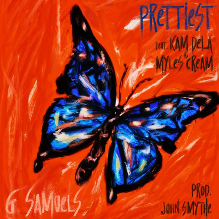 "unnamed-2 G. Samuels Releases Groovy New Track, ""Prettiest"" ft. Myles Cream & Kam DeLa"