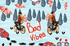 "Day Lee – ""Bad Vibes"""