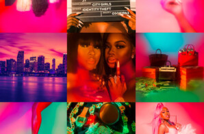 "City Girls Has The ""City On Lock,"" Drops Surprise Album!"