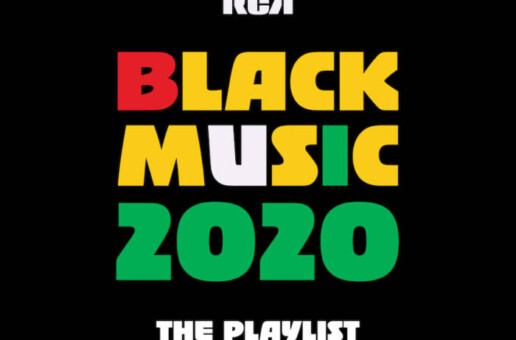 RCA PRESENTS BLACK MUSIC MONTH PLAYLIST 2020 Feat. new cover video by SIR!