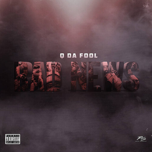 "unnamed-6-1-500x500 DMV Heavy Hitter, Q Da Fool, Releases Lead Single - ""Bad News"", Off His Upcoming EP"