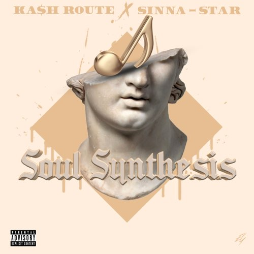 500x500bb-60 Ka$h Route x Sinna-Star - Soul Synthesis (Album Stream)